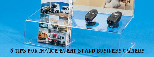 5 Tips for Novice Event Stand Business Owners